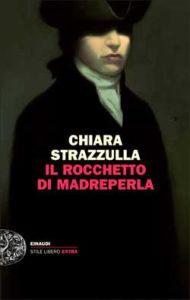 Copertina del libro Il rocchetto di madreperla di Chiara Strazzulla