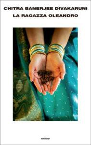 Copertina del libro La ragazza oleandro di Chitra Banerjee Divakaruni