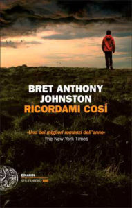 Copertina del libro Ricordami cosí di Bret Anthony Johnston