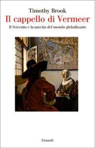 Copertina del libro Il cappello di Vermeer di Timothy Brook