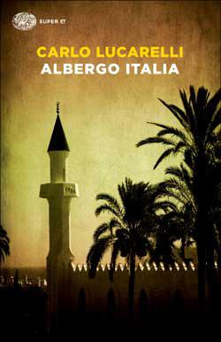 Copertina del libro Albergo Italia di Carlo Lucarelli