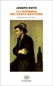 Copertina del libro La leggenda del santo bevitore di Joseph Roth