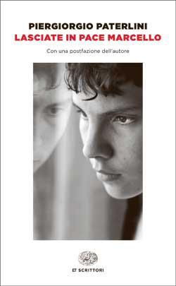 Copertina del libro Lasciate in pace Marcello di Piergiorgio Paterlini