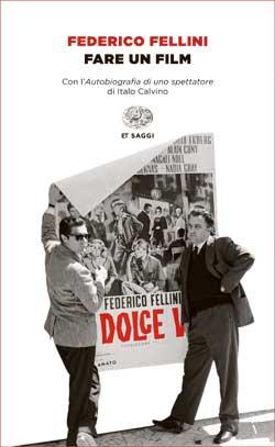 Copertina del libro Fare un film di Federico Fellini