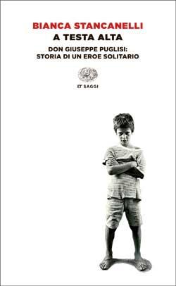 Copertina del libro A testa alta di Bianca Stancanelli