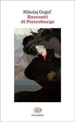 Copertina del libro Racconti di Pietroburgo di Nikolaj Gogol'