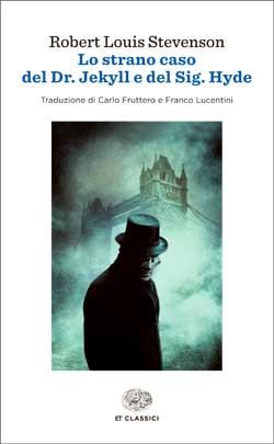 Copertina del libro Lo strano caso del Dr. Jekyll e del Sig. Hyde di Robert Louis Stevenson