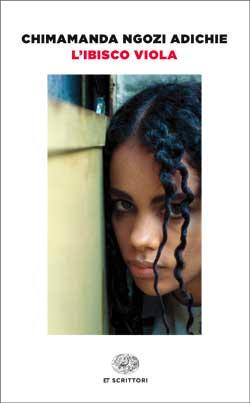 Copertina del libro L'ibisco viola di Chimamanda Ngozi Adichie