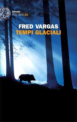 Copertina del libro Tempi glaciali di Fred Vargas