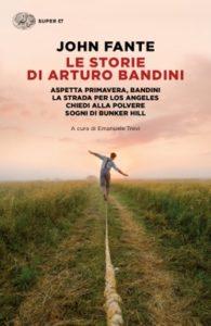 Copertina del libro Le storie di Arturo Bandini di John Fante
