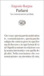 Copertina del libro Parlarsi di Eugenio Borgna