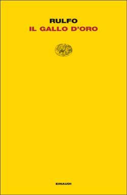Copertina del libro Il gallo d'oro di Juan Rulfo