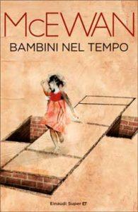 Copertina del libro Bambini nel tempo di Ian McEwan