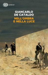 Copertina del libro Nell'ombra e nella luce di Giancarlo De Cataldo