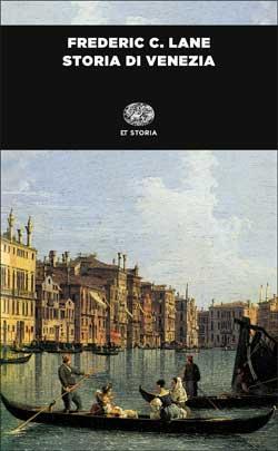 Copertina del libro Storia di Venezia di Frederic C. Lane
