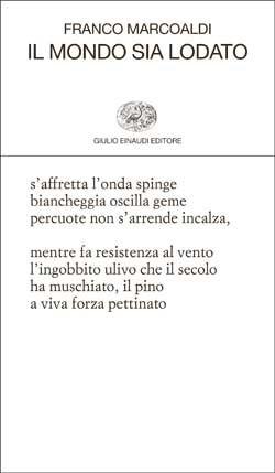 Copertina del libro Il mondo sia lodato di Franco Marcoaldi