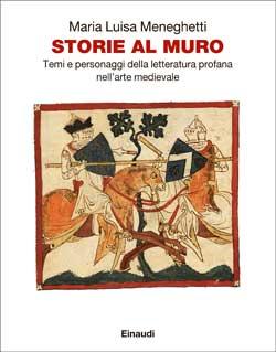Copertina del libro Storie al muro di Maria Luisa Meneghetti