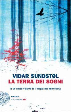 Copertina del libro La terra dei sogni di Vidar Sundstøl