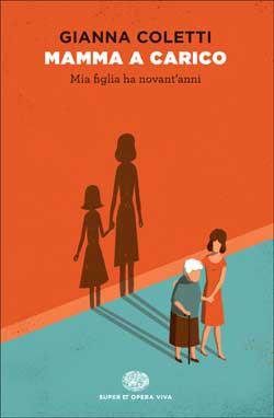 Copertina del libro Mamma a carico di Gianna Coletti