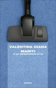 Copertina del libro Mariti di Valentina Diana