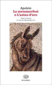 Copertina del libro Le metamorfosi o L'asino d'oro di Apuleio