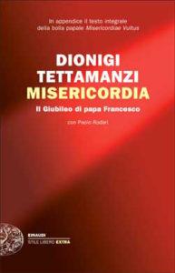 Copertina del libro Misericordia di Dionigi Tettamanzi