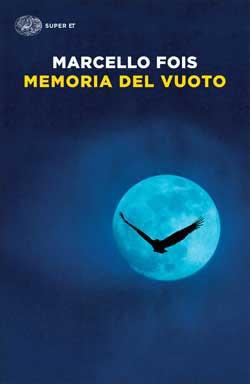 Copertina del libro Memoria del vuoto di Marcello Fois