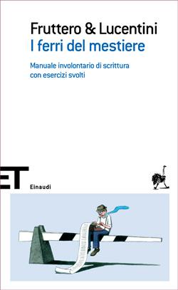 Copertina del libro I ferri del mestiere di Carlo Fruttero, Franco Lucentini