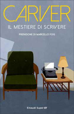 Copertina del libro Il mestiere di scrivere di Raymond Carver