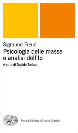 Copertina del libro Psicologia delle masse e analisi dell'Io di Sigmund Freud