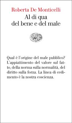 Copertina del libro Al di qua del bene e del male di Roberta De Monticelli
