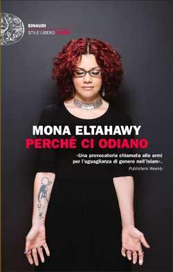 Copertina del libro Perché ci odiano di Mona Eltahawy