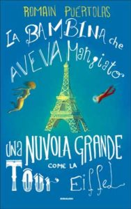 Copertina del libro La bambina che aveva mangiato una nuvola grande come la Tour Eiffel di Romain Puértolas