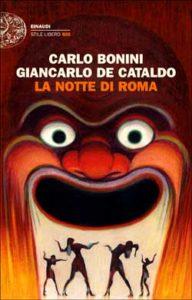 Copertina del libro La notte di Roma di Carlo Bonini, Giancarlo De Cataldo