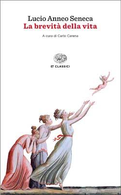 Copertina del libro La brevità della vita di Lucio Anneo Seneca