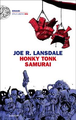 Copertina del libro Honky Tonk Samurai (versione italiana) di Joe R. Lansdale