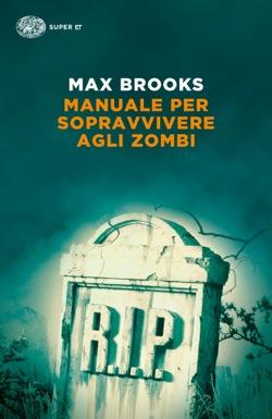 Copertina del libro Manuale per sopravvivere agli zombi di Max Brooks