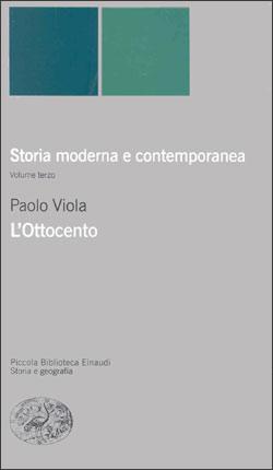 Copertina del libro Storia moderna e contemporanea. III. L'Ottocento di Paolo Viola
