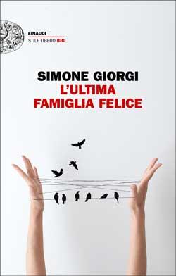 Copertina del libro L'ultima famiglia felice di Simone Giorgi