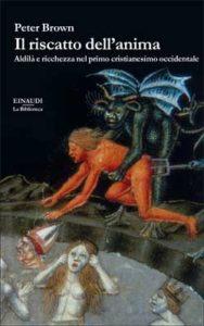 Copertina del libro Il riscatto dell'anima di Peter Brown