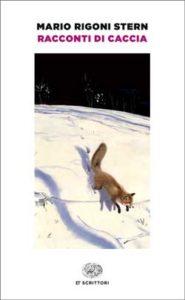 Copertina del libro Racconti di caccia di Mario Rigoni Stern