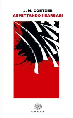 Copertina del libro Aspettando i barbari di J. M. Coetzee