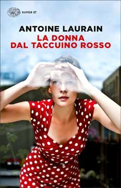 Copertina del libro La donna dal taccuino rosso di Antoine Laurain