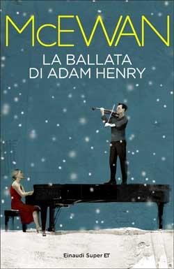 Copertina del libro La ballata di Adam Henry di Ian McEwan
