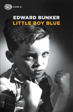 Copertina del libro Little boy blue di Edward Bunker