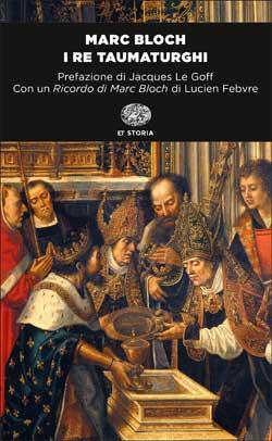 Copertina del libro I re taumaturghi di Marc Bloch