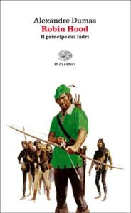Copertina del libro Robin Hood di Alexandre Dumas