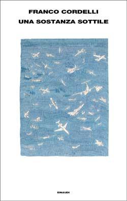 Copertina del libro Una sostanza sottile di Franco Cordelli