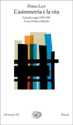 Copertina del libro L'asimmetria e la vita di Primo Levi