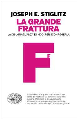 Copertina del libro La grande frattura di Joseph E. Stiglitz